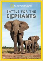 National Geographic: Battle for the Elephants