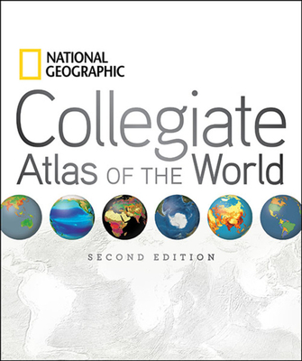 National Geographic Collegiate Atlas of the World - National Geographic