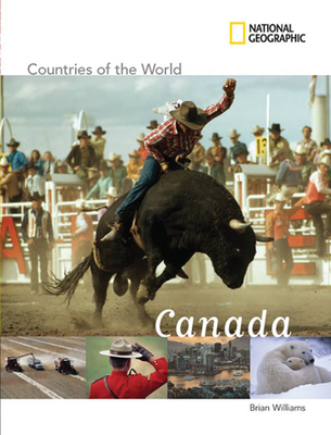 National Geographic Countries of the World: Canada - Williams, Brian