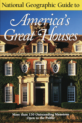 National Geographic Guide to Americas Great Houses - Wiencek, Henry