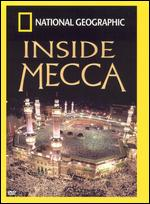 National Geographic: Inside Mecca - Anisa Mehdi