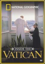 National Geographic: Inside the Vatican - John B. Bredar