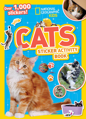 National Geographic Kids Cats Sticker Activity Book - Kids, National
