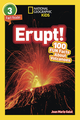 National Geographic Kids Readers: Erupt! - Galat, Joan Marie, and National Geographic Kids