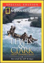 National Geographic: Lewis & Clark - Great Journey West [Special Edition] [2 Discs]
