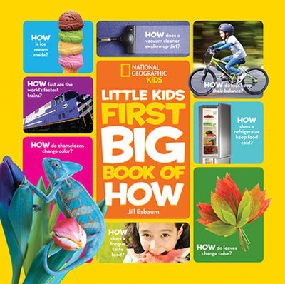 National Geographic Little Kids First Big Book of How - Esbaum, Jill