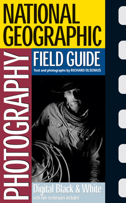 National Geographic Photography Field Guide - Olsenius, Richard