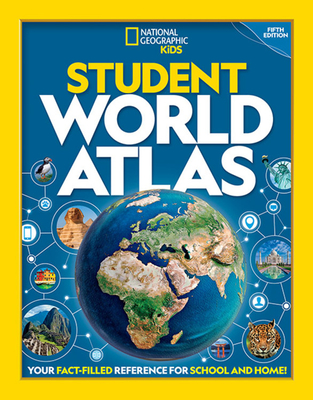 National Geographic Student World Atlas, 5th Edition - Kids, National Geographic