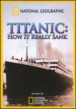 National Geographic: Titanic - How it Really Sank