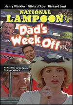 National Lampoon's Dad's Week Off - Neal Israel