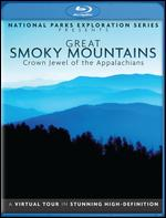 National Parks Exploration Series: Great Smoky Mountains - Crown Jewel of the Appalachians -