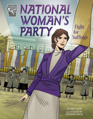 National Woman's Party Fight for Suffrage - Sohn, Emily