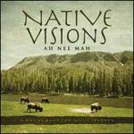 Native Visions: A Native American Music Journey