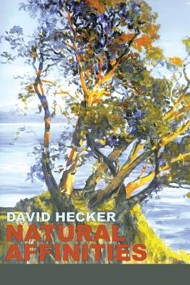 Natural Affinities - Hecker, David