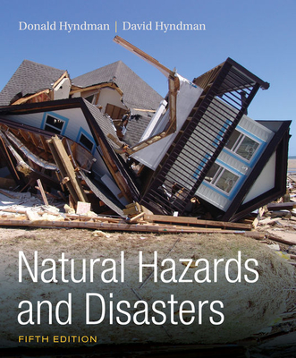 Natural Hazards and Disasters - Hyndman, Donald, and Hyndman, David