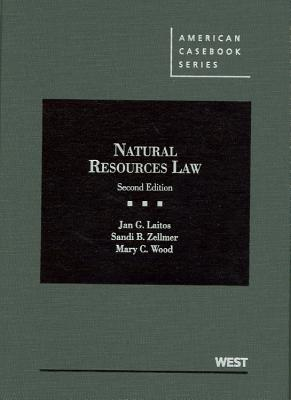 Natural Resources Law - Laitos, Jan, and Zellmer, Sandi, and Wood, Mary