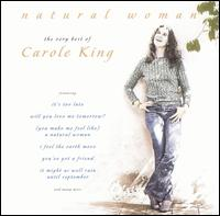 Natural Woman: The Very Best of Carole King - Carole King