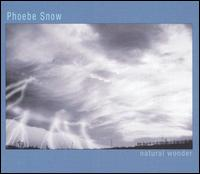 Natural Wonder - Phoebe Snow