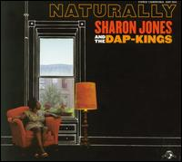 Naturally - Sharon Jones and the Dap-Kings