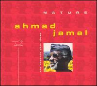 Nature: The Essence, Pt. 3 - Ahmad Jamal