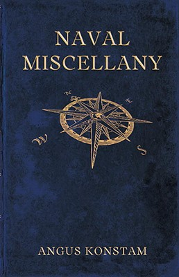 Naval Miscellany - Konstam, Angus, Dr.