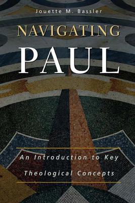 Navigating Paul - Bassler, Jouette M