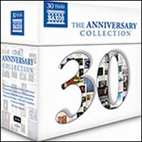 Naxos: The 30th Anniversary Collection - Angelo Romero (bass); Ann Richards (flute); Ann Richards (piccolo); Boris Giltburg (piano); Eldar Nebolsin (piano);...