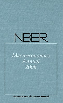 NBER Macroeconomics Annual - Acemoglu, Daron, Professor (Editor), and Rogoff, Kenneth (Editor), and Woodford, Michael (Editor)