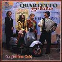 Neapolitan Cafe - Quartetto Gelato