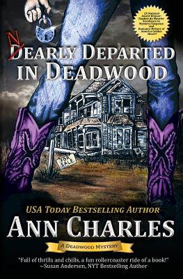 Nearly Departed in Deadwood - Charles, Ann