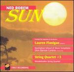 Ned Rorem: Sun; String Quartet No. 3