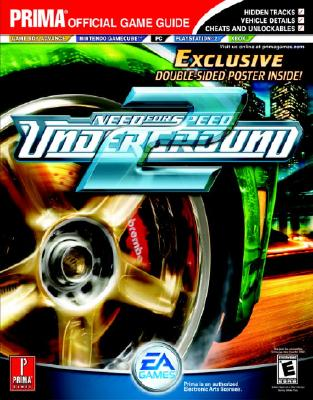 Need for Speed: Underground 2: Prima Official Game Guide - Irish, Dan, and Prima Games (Creator)