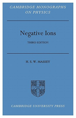 Negative Ions - Massey, Harrie, Sir