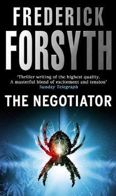 Negotiator, the - Forsyth, and Forsyth, Frederick