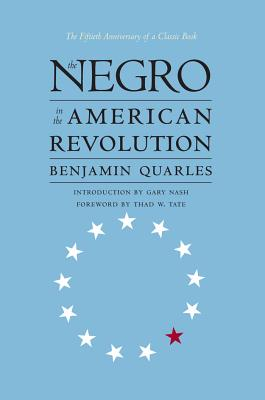 Negro in the American Revolution - Quarles, Benjamin