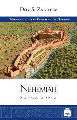 Nehemiah: Statesman and Sage - Zakheim, Dov S