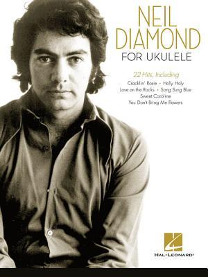 Neil Diamond for Ukulele - Diamond, Neil