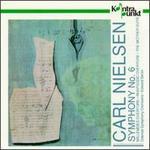 Neilsen: Symphony No.6/Overture From Willemoes/Rhapsodisk Overture/Moderen, Op.41