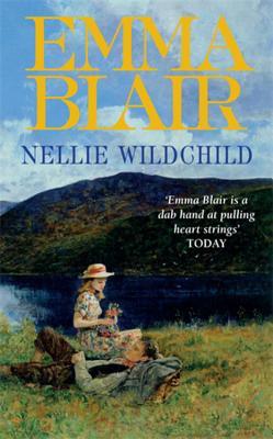Nellie Wildchild - Blair, Emma