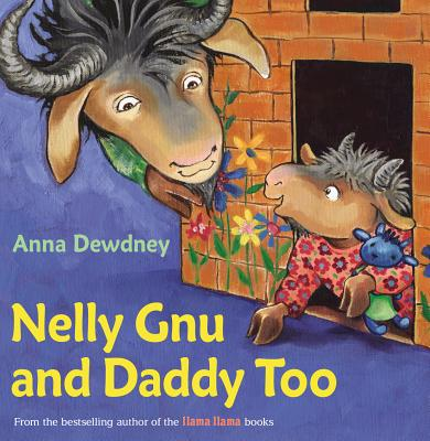 Nelly Gnu and Daddy Too - Dewdney, Anna