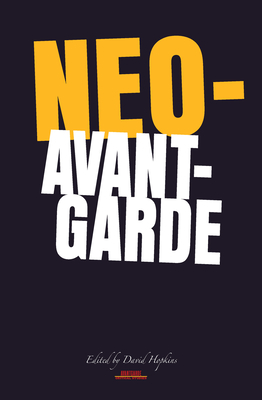 Neo-avant-garde - Hopkins, David (Editor)
