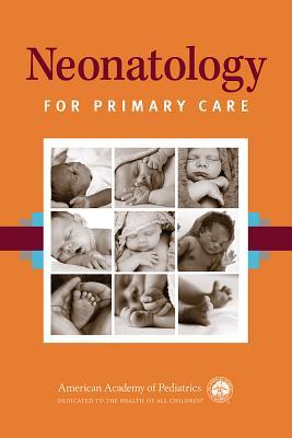 Neonatology for Primary Care - Campbell, Deborah E