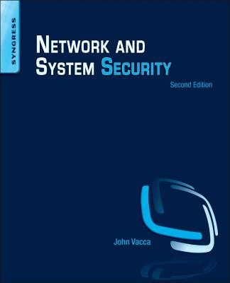 Network and System Security - Vacca, John R (Editor)