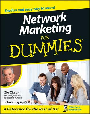 Network Marketing for Dummies. - Ziglar, Zig, and Hayes, John P, and Butler, Mark, LL. (Editor)