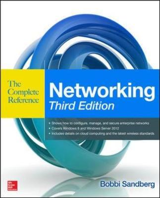 Networking The Complete Reference, Third Edition - Sandberg, Bobbi