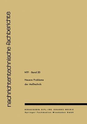 Neuere Probleme Der Messtechnik - Wosnik J, J
