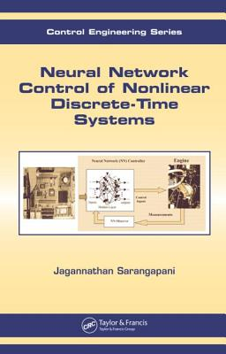 Neural Network Control of Nonlinear Discrete-Time Systems - Sarangapani, Jagannathan