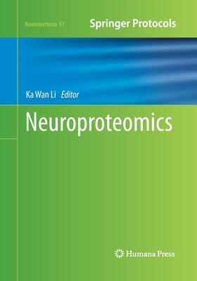 Neuroproteomics - Li, Ka Wan (Editor)
