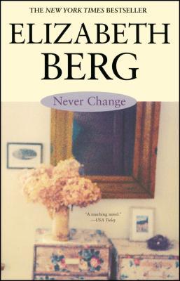 Never Change - Berg, Elizabeth