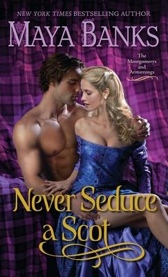 Never Seduce a Scot - Banks, Maya